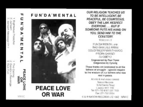 Peace Love or War - Fun Da Mental