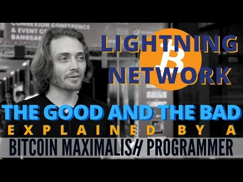 Lightning Network - The Good and The Bad, Explained by a Bitcoin Maximalish Programmer