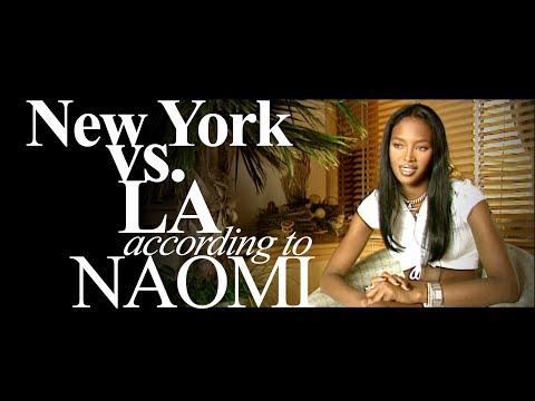 NEW YORK VS. LOS ANGELES  ACCORDING TO NAOMI