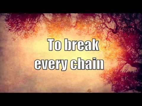 Jesus Culture - Break Every Chain Lyrics | MetroLyrics