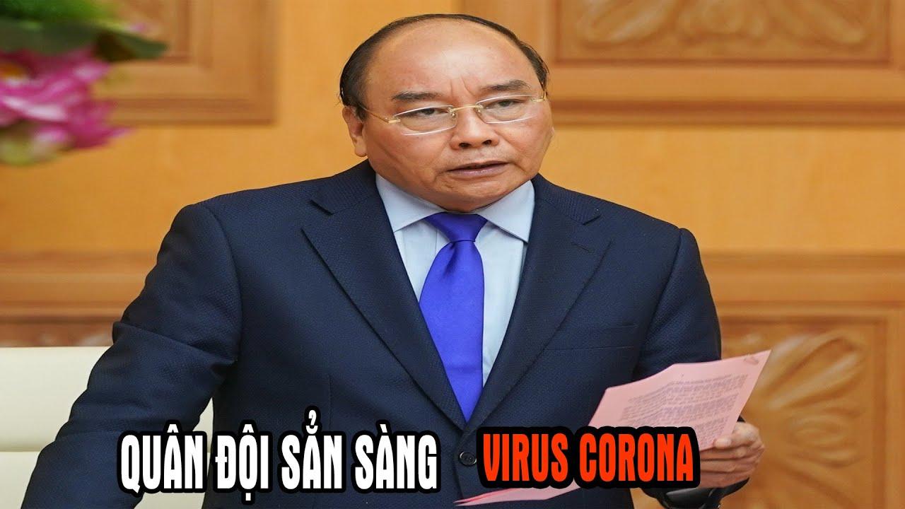 Chỉ thị mới của Thủ tướng về chống dịch virus Corona Quân đội được đặt trong tình trạng cao nhất