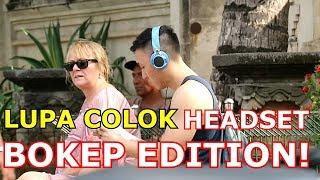 LUPA COLOK HEADSET BOKEP EDITION -NAMA SAYA PANTAT -MIX UP TROLL 3