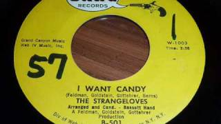 "Strangeloves ""I Want Candy"" 45rpm"