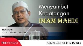 Ensiklopedi Akhir Zaman 3 Menyambut Kedatangan Imam Mahdi Ustadz Ihsan Tanjung