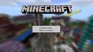 Minecraft Add-Ons Playthrough: Alien Invasion