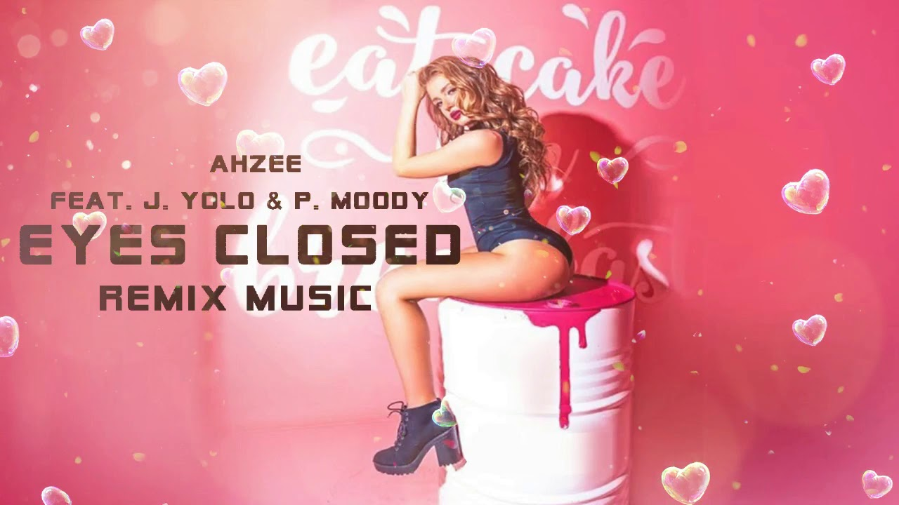 Download Best Of New English DJ Remix (Ahzee - Eyes Closed) Feat. J. Yolo & P. Moody   Hits Dj Music 2019🎧