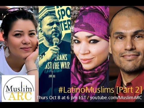 #LatinoMuslims - Part 2 - @MuslimARC
