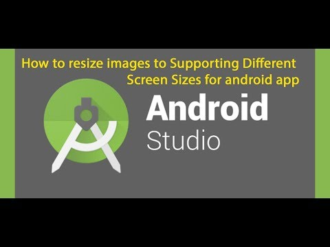 How To Resize Images To Supporting Different Screen Sizes For Android App