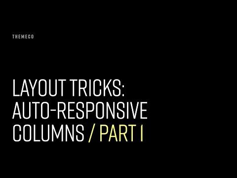Layout Tricks: Auto-Responsive Columns (Part 1)