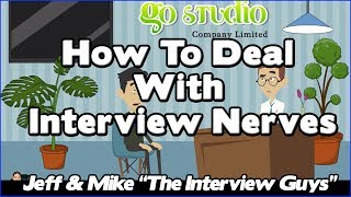 Job Interview Tips - How To Deal With Interview Nerves