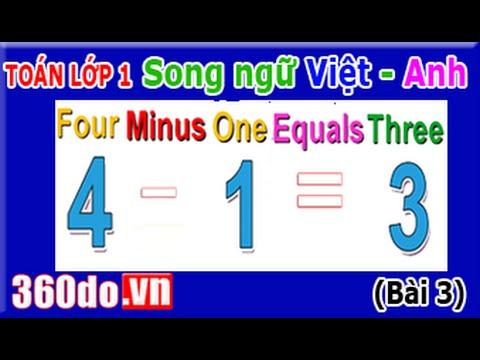 Toán lớp 1 song ngữ Việt - Anh [360do.vn - Bài 3: Phép Trừ (Subtraction)] -  YouTube