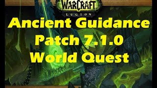 WoW Legion: Ancient Guidance Suramar world quest playthrough (Patch 7.1.0)