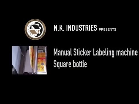 Manual Square Bottle Labeling Machine by N.K. INDUSTRIES