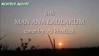 "Lirik lagu ""Man ana laulakum"" - Ai Khodijah (lyric on screen)"