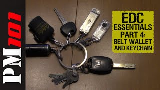 2016 EDC Essentials Pt 4: Belt, Wallet, and Keychain - Preparedmind101