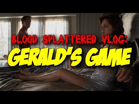 Gerald's Game (2017) – Blood Splattered Vlog (Horror Movie Review)
