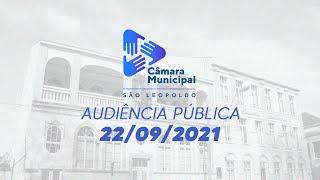 Audiência Pública na Câmara de São Leopoldo - 22/09/2021