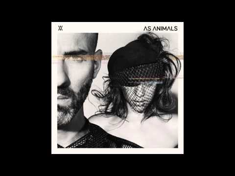 As Animals - It's like that !