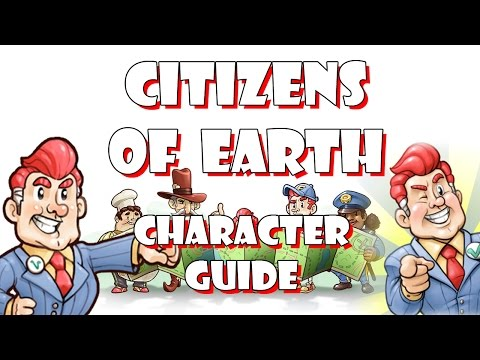 Citizens of Earth - Character Guide [Spoiler Free]