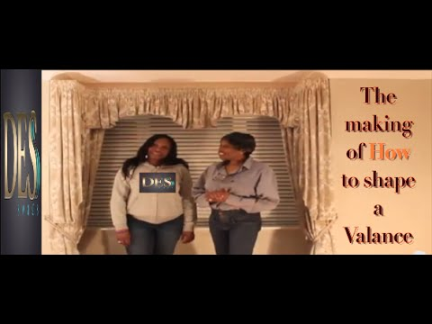 How to Shape Valance for curtain Pt 2