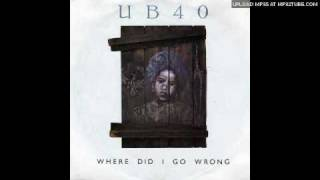 UB40 - Where Did I Go Wrong (Instrumental)