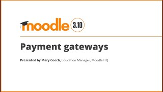 Payment Gateways in Moodle 3.10