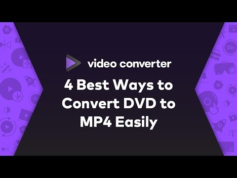 2020 - 4 Best Ways To Convert DVD To MP4 Easily