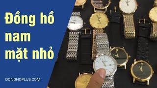 Tổng hợp các mẫu đồng hồ nam dành cho tay nhỏ