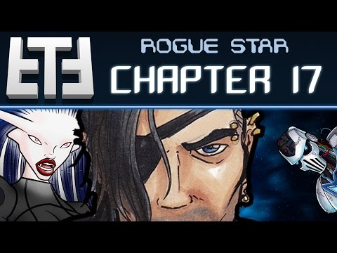 """Rogue Star - Chapter 17: """"I'm Out!"""" - Tabletop RPG Campaign Session Gameplay"""