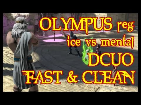 OLYMPUS reg DCUO - Fast & Clean - GREAT ICE DPS [mental vs ice]