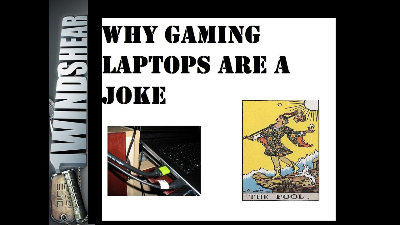 gaming laptops are a joke
