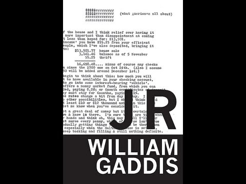 J R by William Gaddis: Thoughts & Review