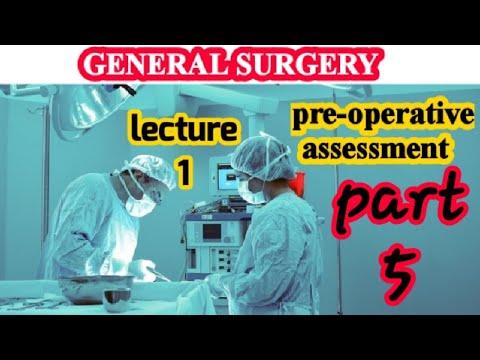 General Surgery الجراحة العامة _ pre_operative assessment part 5 #Generalsurgery
