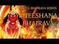 Bheeshana Bhairava Mantra Jaap 108 Repetitions Ashta Bhairava Series