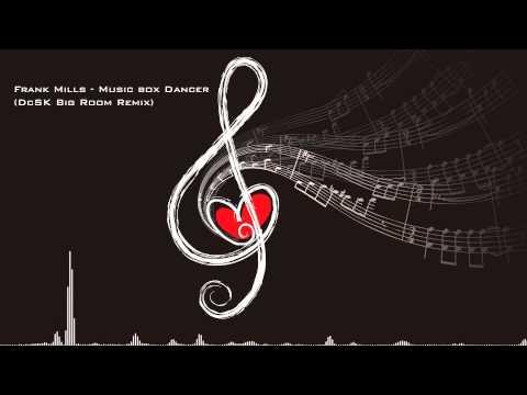 Frank Mills - Music Box Dancer (DcSK Big Room Remix)