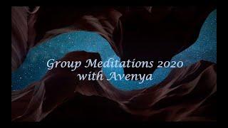 2020 Group Meditations with Avenya