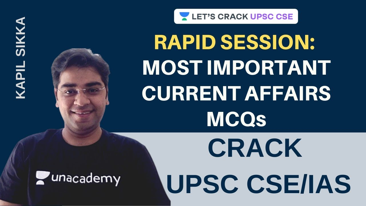Download S1: Most Important Current Affairs MCQs | Rapid Session | Crack UPSC CSE/IAS | Kapil Sikka