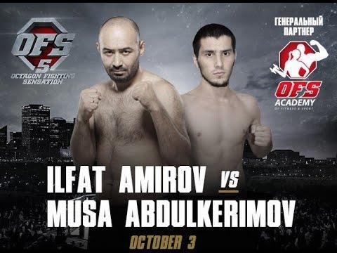 OFS 5 Ilfat Amirov (RUS) vs Musa Abdulkerimov (RUS)