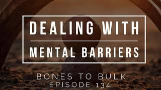 Dealing with Mental Barriers