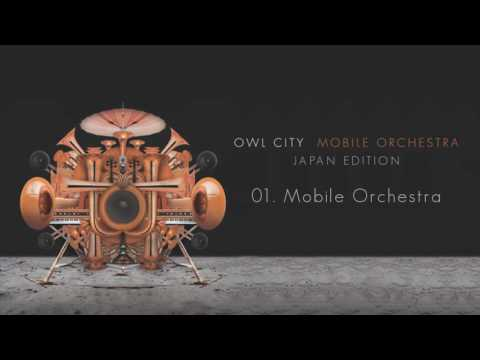 Owl City - 01. Mobile Orchestra [Japan Edition] Intro