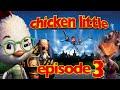 Chicken Little The Game   Walkthrough   Episode 3