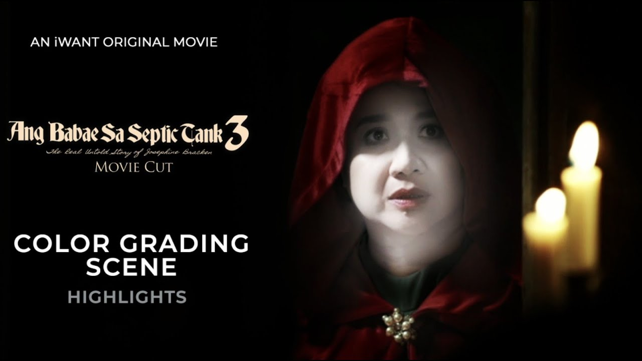 Download It is time to color grade it! | Ang Babae Sa Septic Tank 3 | iWant Movie Cut Highlights