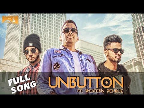 UnButton (Full Song)   Veet Baljit, Feat. Western Penduz   Latest Punjabi Songs   White Hill Music