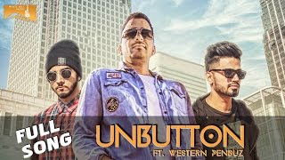 UnButton (Full Song) | Veet Baljit, Feat. Western Penduz | Latest Punjabi Songs | White Hill Music