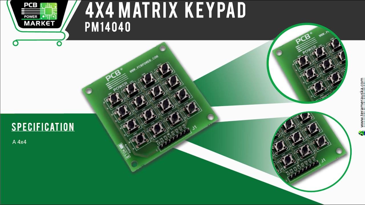 PCB Power Market - 4x4 Matrix keypad