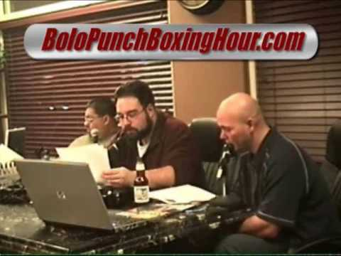Bolo Punch Boxing Hour 12/6/07 Past Fights & Updates