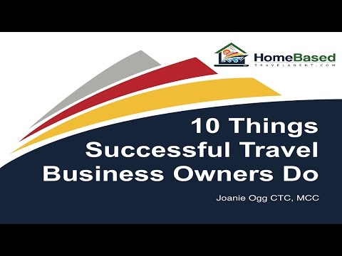 10 Things Successful Travel Business Owners Do