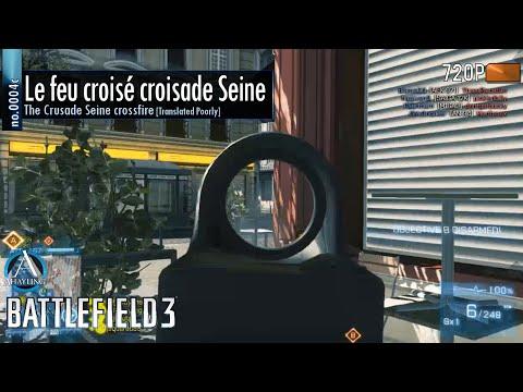 Battlefield 3 - 0004c - Le Feu crosie croisade Seine