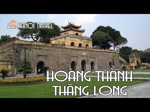 Khám Phá Di sản thế giới UNESCO Hoàng Thành Thăng Long | Hà Nội Phố