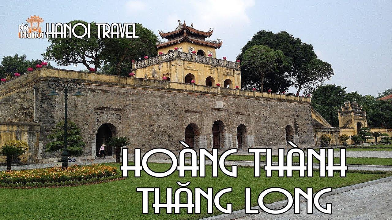 Khám Phá Di sản thế giới UNESCO Hoàng Thành Thăng Long   Hà Nội Phố